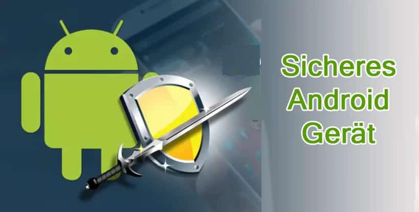 Sicheres Android Gerät